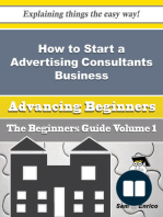 How to Start a Advertising Consultants Business (Beginners Guide)