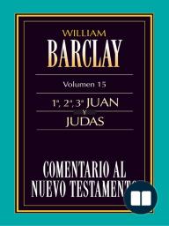 Comentario al Nuevo Testamento Vol. 15