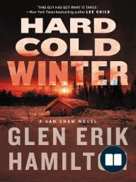 Hard Cold Winter by Glen Erik Hamilton excerpt