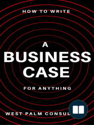 How to Write a Business Case