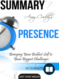 Amy Cuddy's Presence