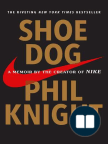 Book, Shoe Dog: A Memoir by the Creator of Nike - Read book online for free with a free trial.