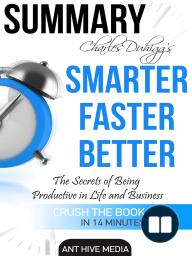Charles Duhigg's Smarter Faster Better