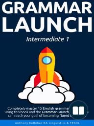 Grammar Launch Intermediate 1
