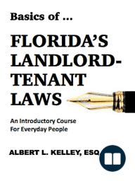 Basics of ... Florida's Landlord-Tenant Law