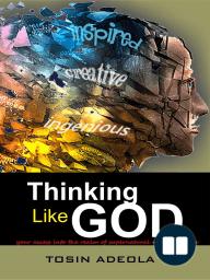 Thinking Like God