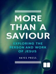 More Than a Saviour