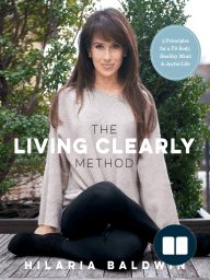 The Living Clearly Method