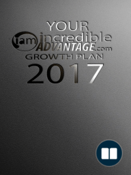 Your Incredible Advantage Growth Plan 2017