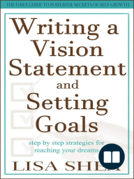 Writing a Vision Statement And Setting Goals