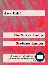 The Silver Lamp / Srebrna lampa
