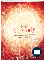 Soul Custody, By Stephen W Smith (Chapter One)