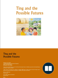 Ting and the Possible Futures (English)