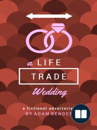 A LifeTrade Wedding