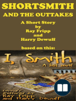 ShortSmith and the Outtakes