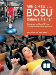 Weights on the BOSU® Balance Trainer