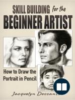 Skill-Building for the Beginner Artist