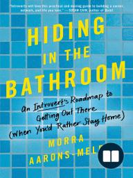 Hiding in the Bathroom