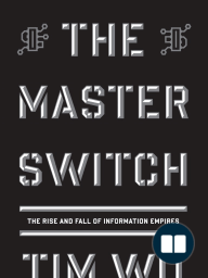 The Master Switch (excerpt) by Tim Wu