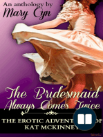 The Bridesmaid Always Comes Twice