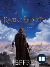 Ravens Ladder by Jeffrey Overstreet (Chapter 1)