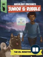 The Adventures of Junior & Rubble