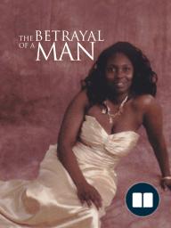 The Betrayal of a Man