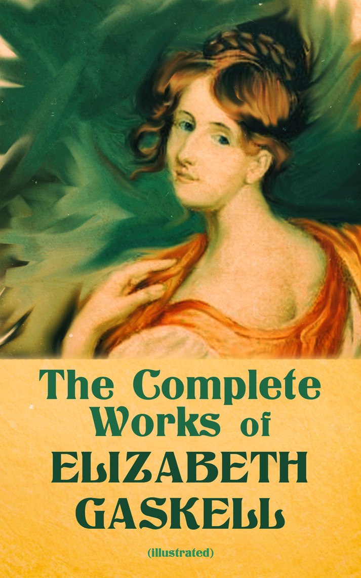north and south essays by elizabeth gaskell Evil and its variations in the works of elizabeth gaskell sesquicentennial essays (president of the gaskell society, uk) north and south (1854-55.