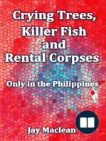 Crying Trees, Killer Fish and Rental Corpses