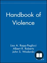 Handbook of Violence
