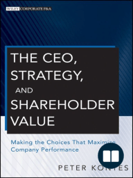 The CEO, Strategy, and Shareholder Value
