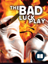 The Bad Luck Play (QR3)