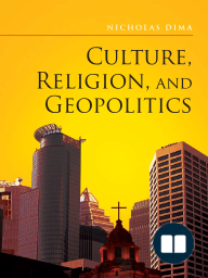 Culture, Religion, and Geopolitics
