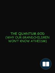 The Quantum God