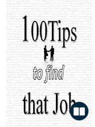 100 Tips to Find That Job (Sample Chapters)