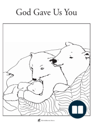 God Gave us You - Coloring Page