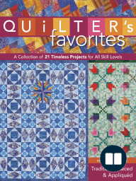 Quilter's Favorites--Traditional Pieced & Appliqued