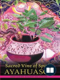 Sacred Vine of Spirits