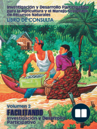 Investigacin y desarrollo participativo para la agricultura y el manejo sostenible de recursos naturales