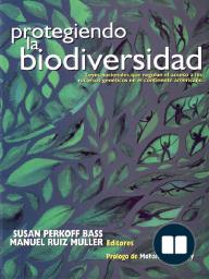Protegiendo la biodiversidad