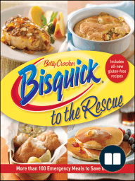 Bisquick to the Rescue; More than 100 Emergency Meals to save the day!