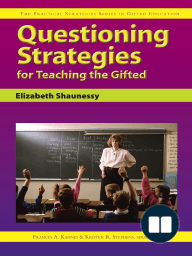 Questioning Strategies for Teaching the Gifted