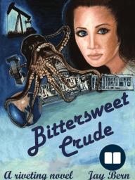 Bittersweet Crude