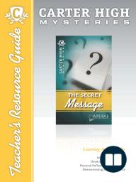 The Secret Message Mystery Teacher's Resource Guide