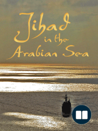 Jihad in the Arabian Sea by Camille Pecastaing