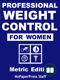 Professional Weight Control for Women - Metric Edition