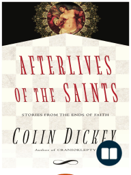 The Afterlives of the Saints
