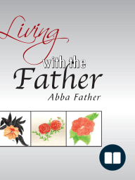 Living with the Father