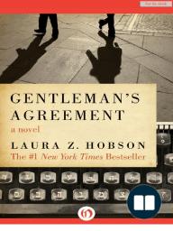 Gentleman's Agreement by Laura Z. Hobson (Excerpt)