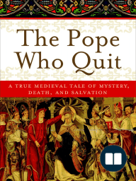 The Pope Who Quit by John M. Sweeny (Reading Group Guide)